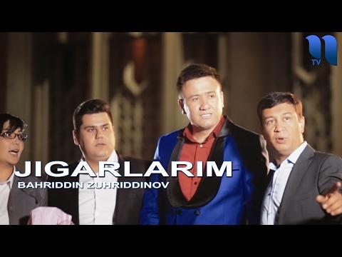 Bahriddin Zuhriddinov - Jigarlarim | Бахриддин Зухридинов - Жигарларим