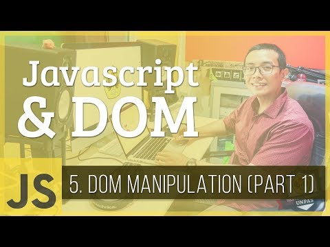 Javascript & DOM #5 - DOM Manipulation (Part 1)