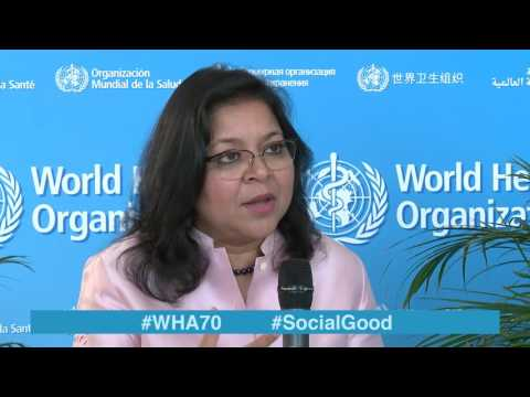 WHO: World Health +Social Good live at WHA70 - 26 MAY 2017