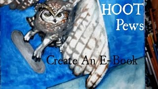 Pew Skate: Hoot the Great Horned Owl