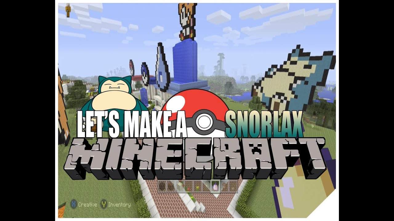 Minecraft Gameplay Let S Play How To Build Pokemon Snorlax Minecraft Timelapse Xbox One Pixel Art Youtube