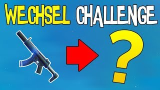 WAFFEN WECHSEL CHALLENGE | Fortnite Battle Royale