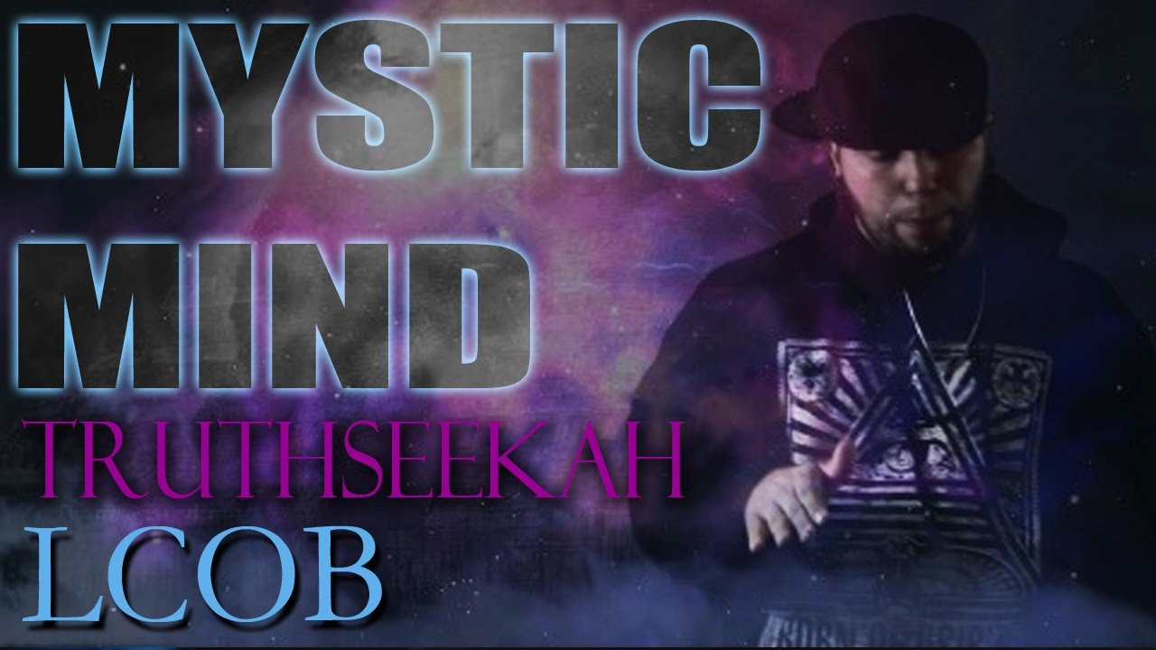 Mystic Mind | TruthSeekah | Official Video | Spiritual Alchemy
