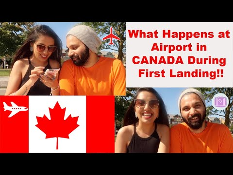 What Happens At Airport In CANADA During First Landing!! CANADA