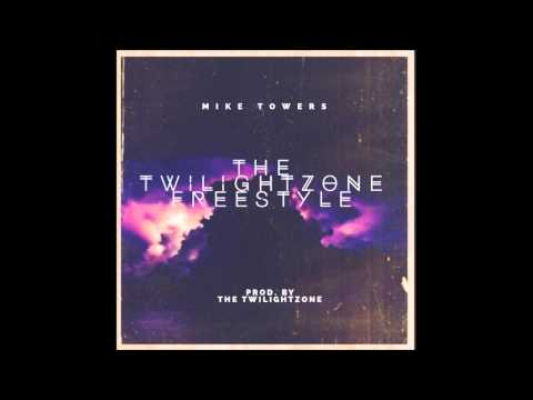 Mike Towers - The TwilightZone (Freestyle)