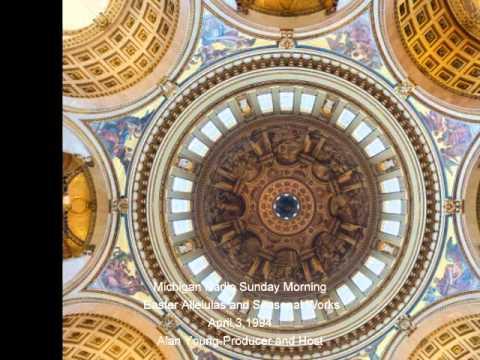 Michigan Radio Sunday Morning-Easter Alleluias and Seasonal Works