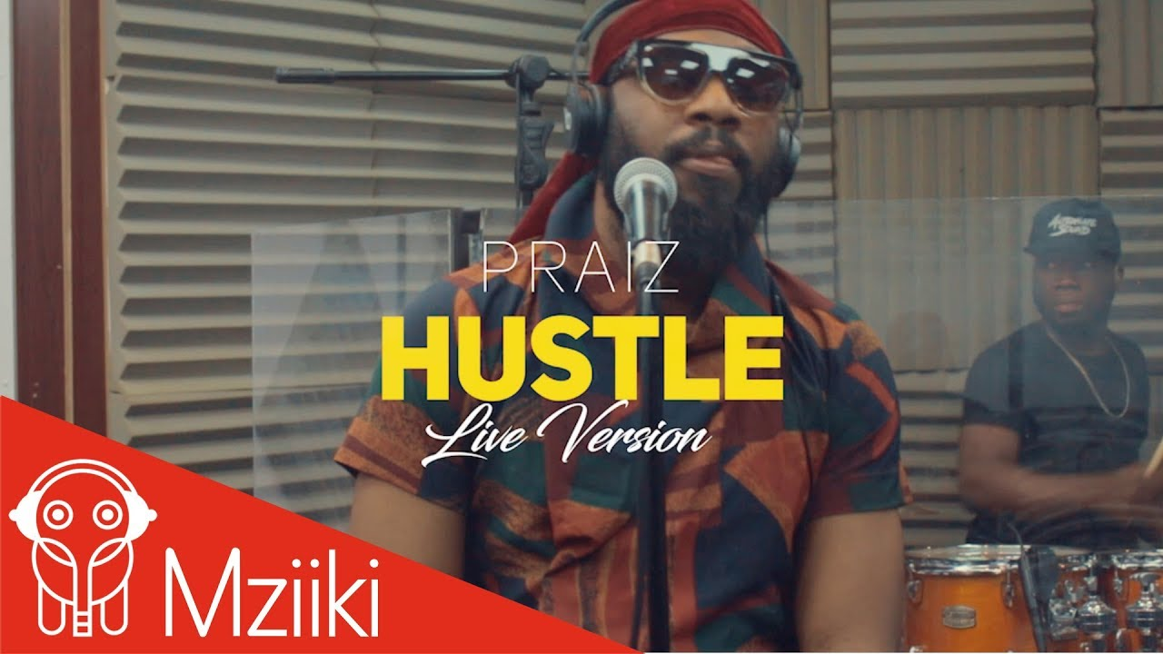Image result for Praiz ft Alternate Sound – Hustle (Live Version)