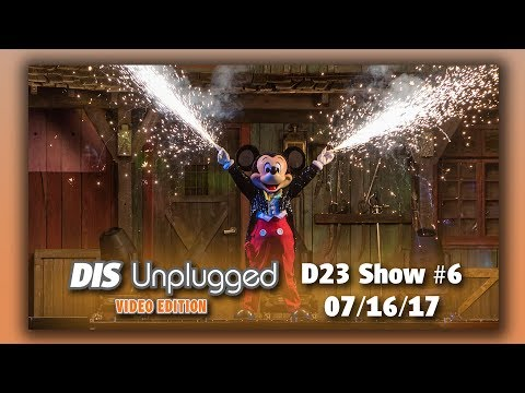D23 Expo 2017 Day 3 Preview & Fantasmic Returns