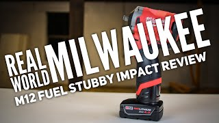 Real World Milwaukee M12 Fuel Stubby Impact Review