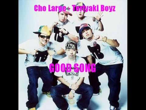 Cho Large - Teriyaki Boyz