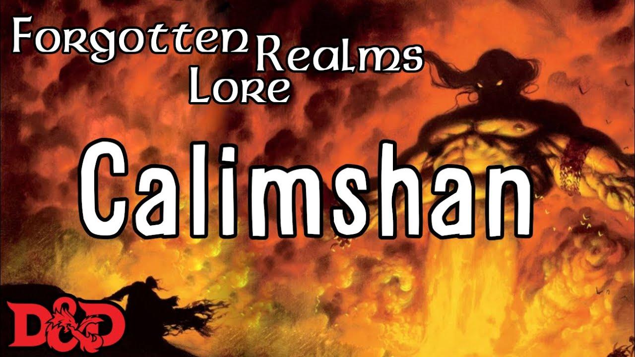 Forgotten Realms Lore - Calimshan