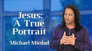 Jesus: A True Portrait