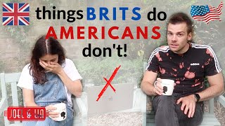 Things British People Do That Americans Don't!