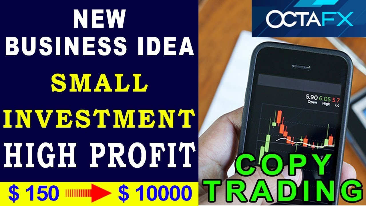 New Way To Make Money Online | Low investment High Return Business Idea |  OctaFX Copy Trading
