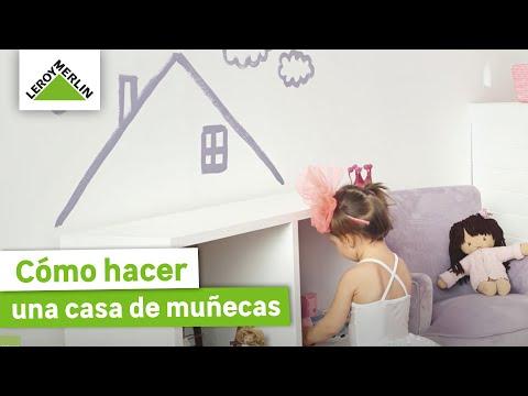 Cómo hacer una casa de muñecas (Leroy Merlin)