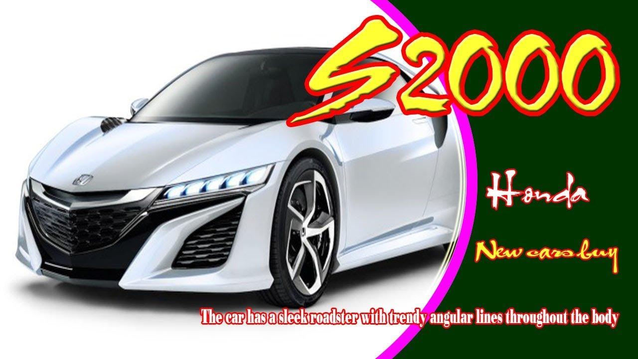2020 Honda S2000 Rumors, Specs, Price, And Release Date >> 2020 Honda S2000 2020 Honda S2000 Sport 2020 Honda S2000 Type R New Cars Buy