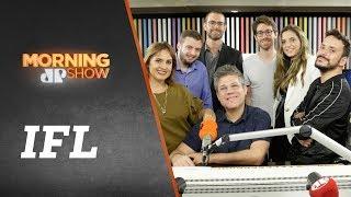 IFL - Morning Show - 30/08/19
