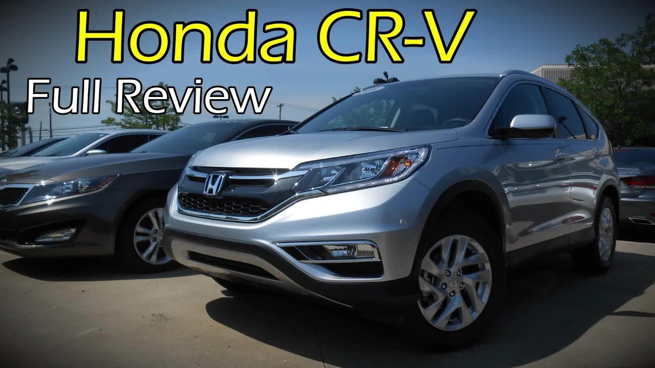 2016 Honda CRV Full Review  LX SE EX EXL  Touring  YouTube