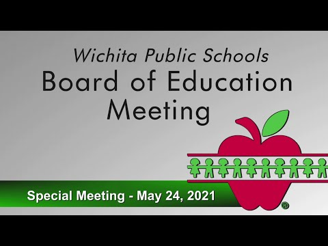 Board of Education Special Meeting - May 24, 2021