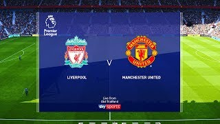 Liverpool vs Manchester United - EPL 19 January 2020 Gameplay