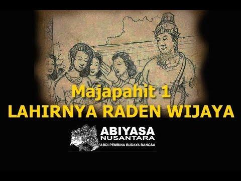 Majapahit 1 Lahirnya Raden Wijaya