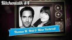 Kitchentalk #4 Nina Vorbrodt und Thomas M. Held