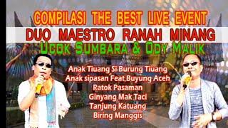 SUPER SERU DUET DUO MAESTRO RANAH MINANG UCOK SUMBARA &  ODY MALIK