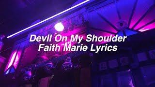 Devil On My Shoulder || Faith Marie Lyrics