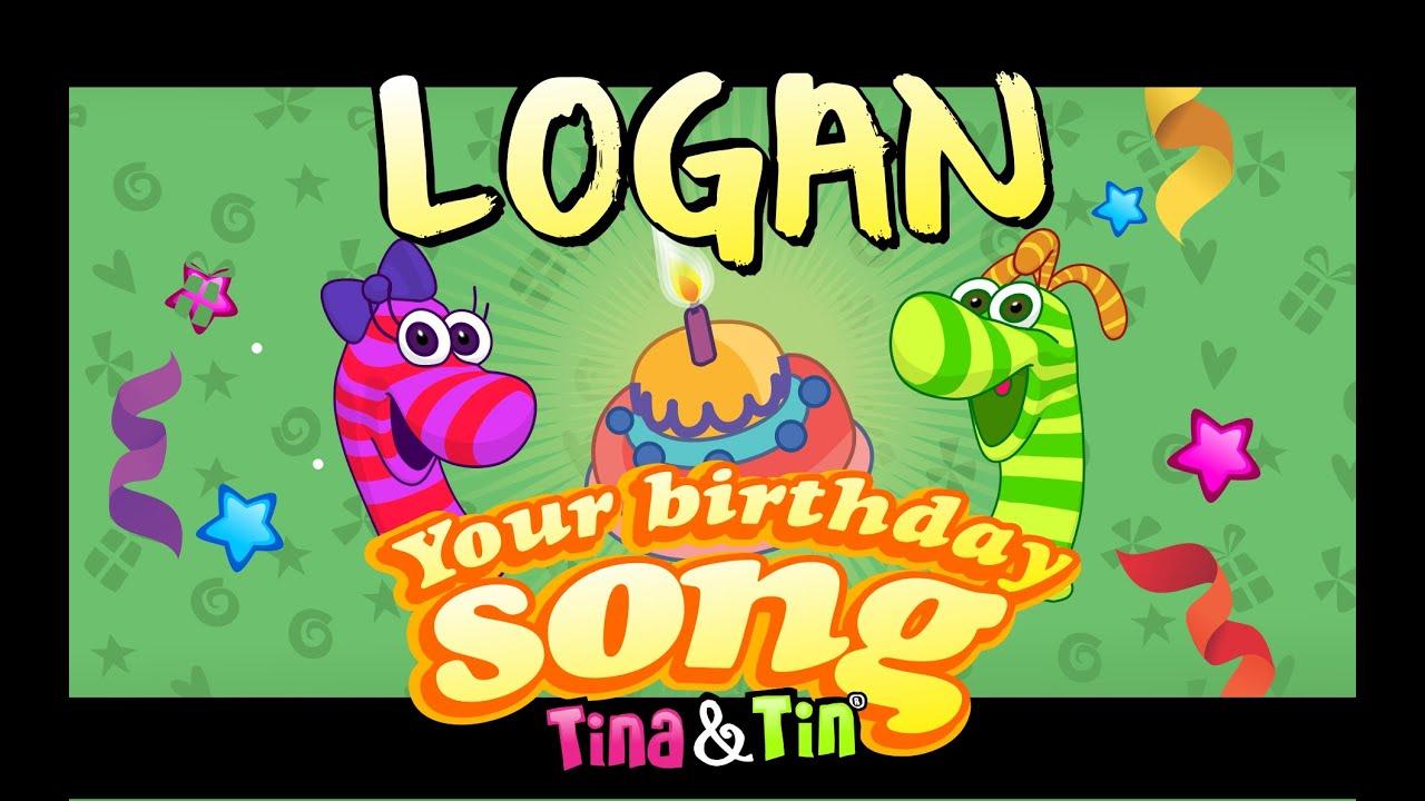 happy birthday logan Tina&Tin Happy Birthday LOGAN (Personalized Songs For Kids  happy birthday logan