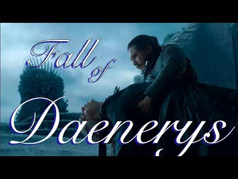 The Fall of Daenerys Targaryen - a Video Essay | Watchers on