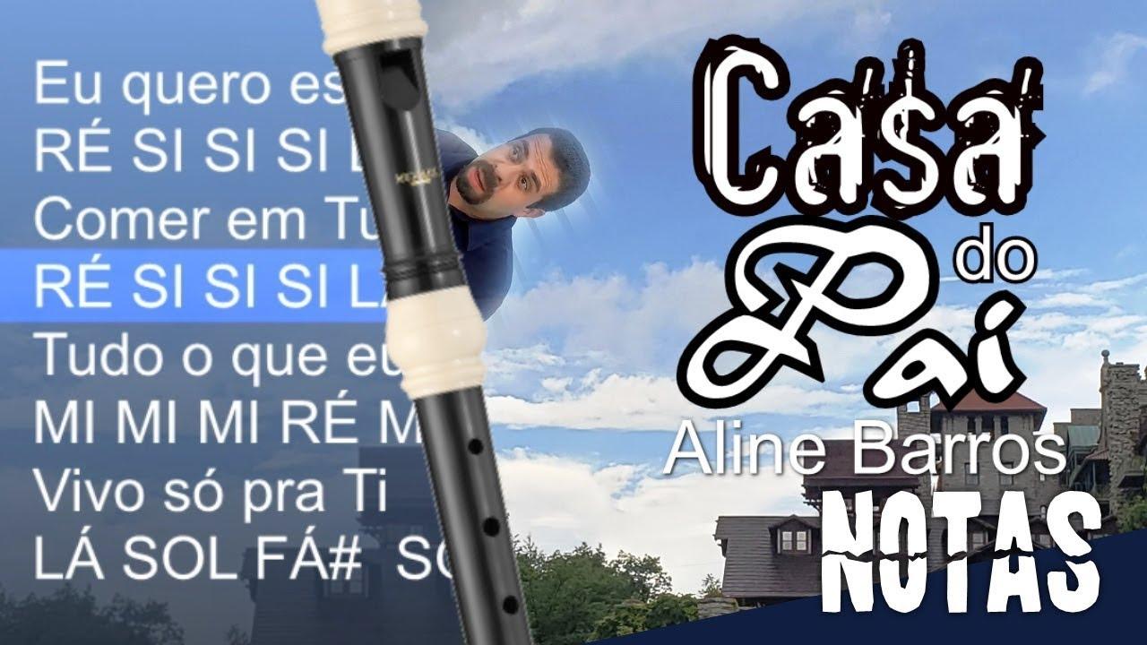 Casa Do Pai Aline Barros Cifra Melodica Youtube