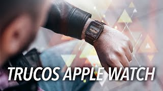 20 trucos esenciales para el Apple Watch