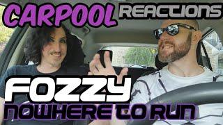 Fozzy Nowhere To Run Carpool Reactions