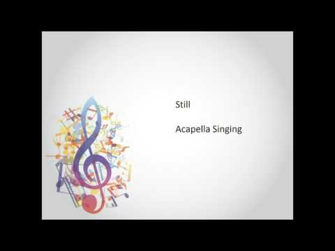 Still (When the Oceans Rise)- Acapella Gospel Song
