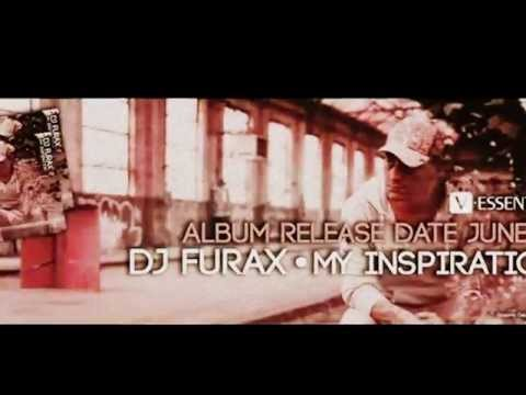 dj furax my inspiration