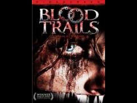 Watch Blood Trails   Watch Movies Online Free