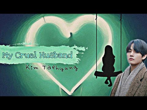 [BTS TAEHYUNG FF] My cruel husband Ep.6