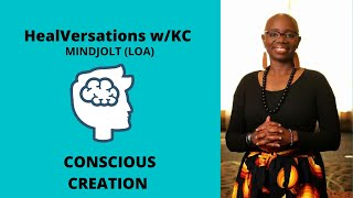 Accessing The Power of the Mind | Conscious Creation