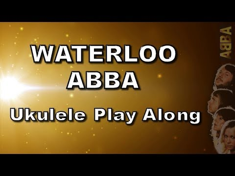 Waterloo - Abba - Ukulele Play Along