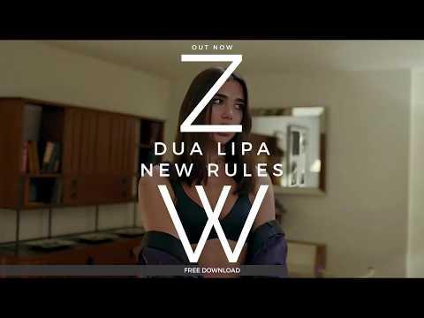 DUA LIPA - NEW RULES (ZONNY W. BOOTLEG)