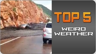 #Top5 Weird Weather | JukinVideo Top Five