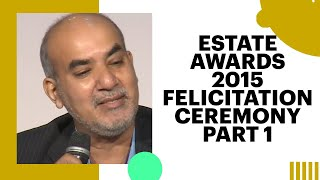Estate Awards 2015 Felicitation Ceremony