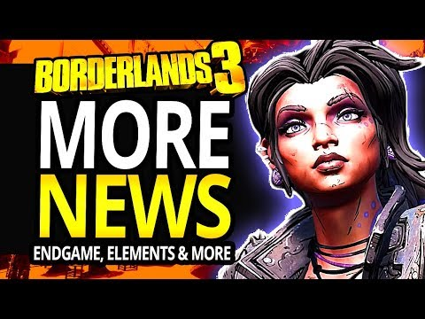 Borderlands 3 | NEW INFO On End Game, Gameplay Reveal, New Element and More!