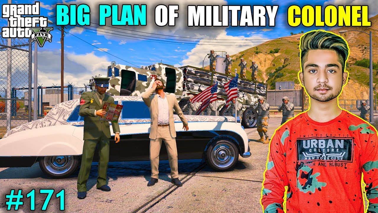 BIG PLAN OF MILITARY COLONEL   MICHAEL CAN SAVE OUR FAMILY  GTA V GAMEPLAY #171