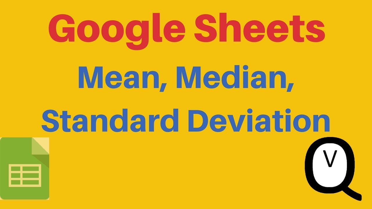 Google sheets mean median and standard deviation youtube google sheets mean median and standard deviation ccuart Images