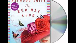 The Red Hat Club by Haywood Smith--Audiobook Excerpt