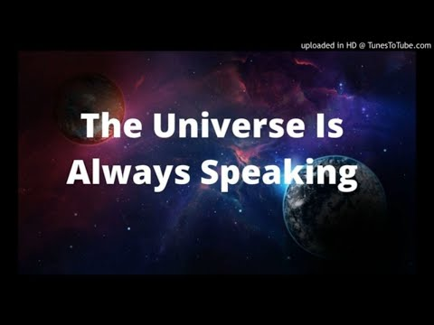 the-universe-is-always-speaking--watch-for-signs--listen-law-of-attraction
