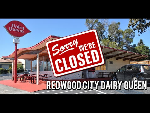 Redwood City Dairy Queen: Sorry We're Closed