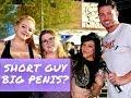 SHORT GUY BIG PENIS OR TALL GUY SMALL PENIS?