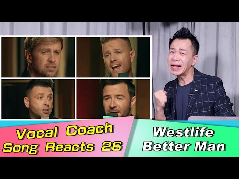 Vocal Coach Reacts Westlife - Better Man